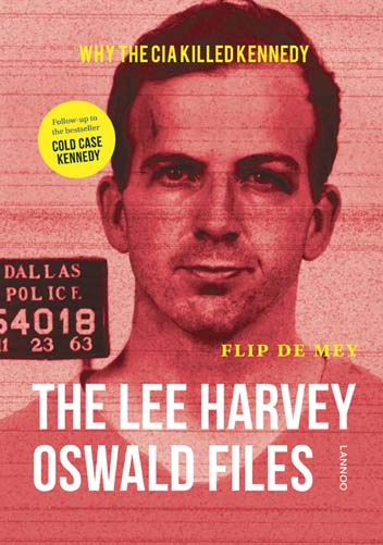 Cover of the Flip De Mey book 'The Lee Harvey Oswald Filesrsquo;