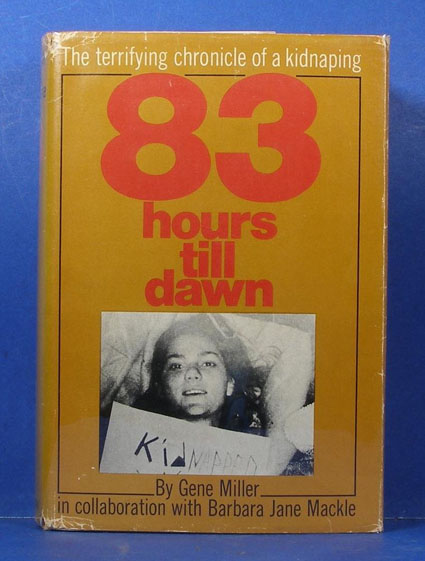 Book cover of '83 Hours Till Dawn', the autobiography of Barbara Jane Mackle written with Gene Miller