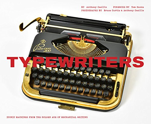 Cover of the Tony Casillo book 'Typewriters — Iconic Machines from the Golden Age of Mechanical Writing'